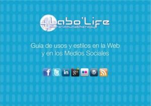 Guía de Comunicación en los Medios Sociales Labo Life